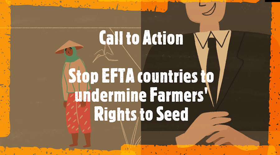 Call to Action Stop EFTA countries to undermine Farmers' Rights to Seed